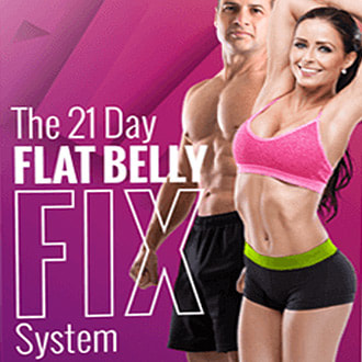 21 Day Flat Belly Fix System This is the only 21-day rapid weight loss system that allows you to easily lose an average of 1 lb a day for 21 days without feeling hungry or deprived. The unique and brand new techniques used in this System are proven SAFE. And they do not cause the rebound weight gain common to all the other rapid weight loss systems that are not backed by the latest science. The Flat Belly Fix System takes advantage of a recent scientific discovery that proves the effective weight loss power of an ancient spice. Combined with other cutting edge ingredients in the patent pending Flat Belly Fix Tea™ -- that you can make right in your own kitchen in minutes -- this System is the quickest, easiest and most enjoyable way to quickly get the body you desire and deserve